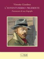 Vittorio Giardino: L'AVVENTURIERO PRUDENTE Comic Art