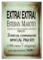3 ,3 , 3 ESTEBAN MAROTO DRAW 3 ESPECIAL COMMISSIONS NEXT WEEKS !!! you can reserver NOW !! Comic Art