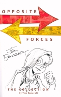 Opposite Forces sketch by Tom Bancroft, Comic Art